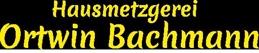 Metzger Bachmann · Ahle Wurscht · Wurst online bestellen
